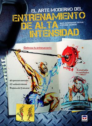 EL ARTE MODERNO DEL ENTRENAMIENTO DE ALTA INTENSIDAD *