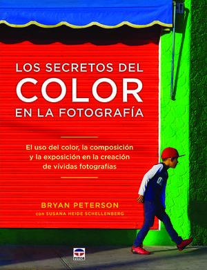 LOS SECRETOS DEL COLOR EN LA FOTOGRAFÍA *