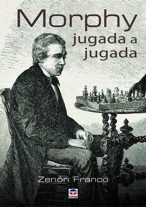 MORPHY JUGADA A JUGADA *