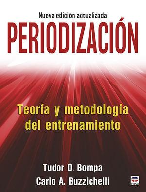 PERIODIZACIÓN. TEORÍA Y METODOLOGÍA DEL ENTRENAMIENTO *