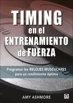TIMING EN EL ENTRENAMIENTO DE FUERZA *