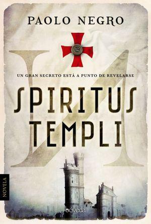 SPIRITUS TEMPLI *