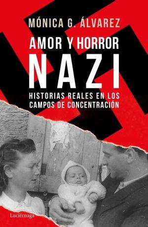 AMOR Y HORROR NAZI *
