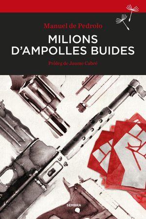 MILIONS D'AMPOLLES BUIDES *