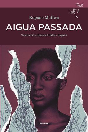 AIGUA PASSADA *