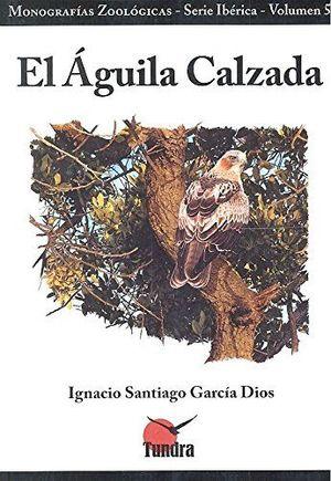 EL ÁGUILA CALZADA *