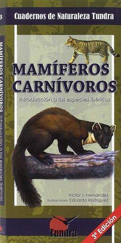 3.MAMIFEROS CARNIVOROS.(CUADERNOS DE NATURALEZA) *