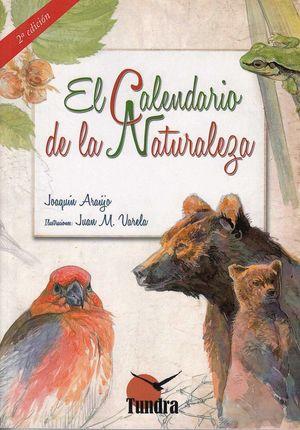 EL CALENDARIO DE LA NATURALEZA 2 ED *
