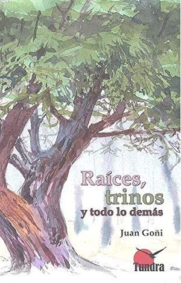 RAICES TRINOS Y TODO LO DEMAS *