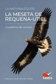 LA NATURALEZA EN LA MESETA DE REQUENA-UTIEL *