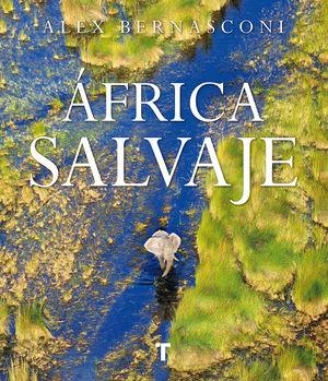 ÁFRICA SALVAJE *
