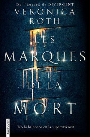 LES MARQUES DE LA MORT *