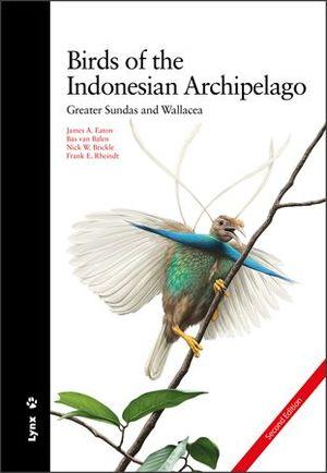 BIRDS OF THE INDONESIAN ARCHIPELAG *