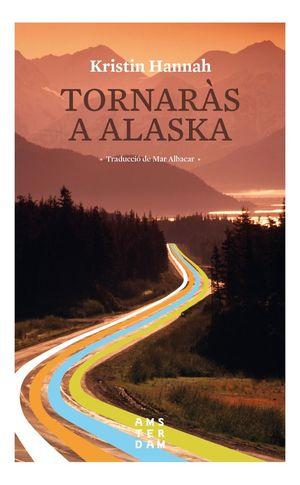 TORNARÀS A ALASKA *