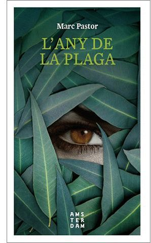 L'ANY DE LA PLAGA *