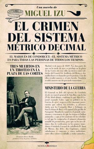 EL CRIMEN DEL SISTEMA MÉTRICO DECIMAL *
