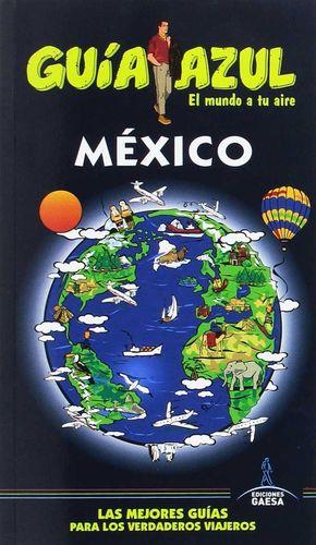 MÉXICO (GUÍA AZUL) *