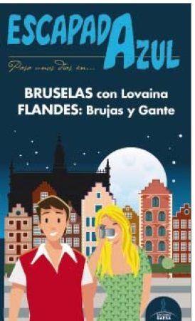 BRUSELAS Y FLANDES (ESCAPADA AZUL) *