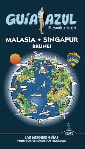 MALASIA, SINGAPUR Y BRUNEI (GUIA AZUL) *