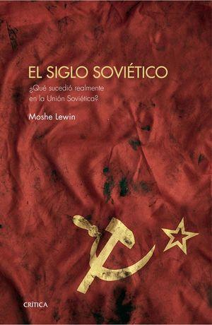 EL SIGLO SOVIÉTICO *