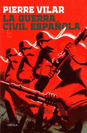 LA GUERRA CIVIL ESPAÑOLA *