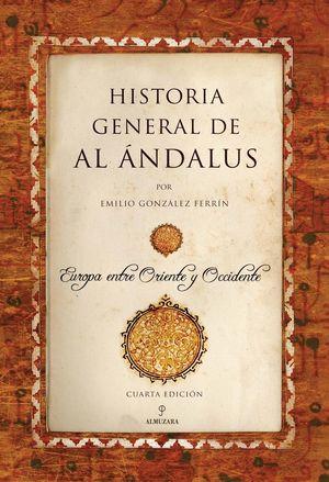 HISTORIA GENERAL DE AL ÁNDALUS *