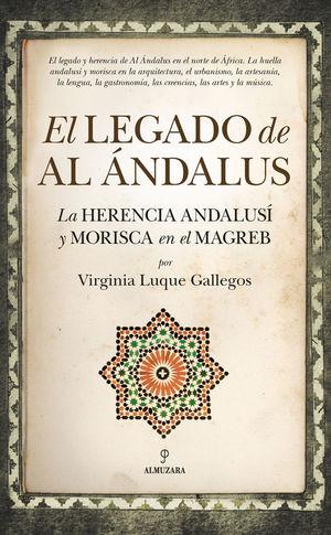 EL LEGADO DE AL ÁNDALUS *