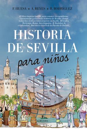 HISTORIA DE SEVILLA PARA NIÑOS *