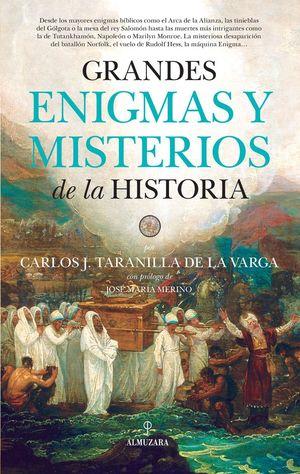 GRANDES ENIGMAS Y MISTERIOS DE LA HISTORIA *