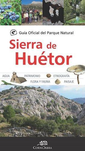 GUÍA OFICIAL PARQUE NATURAL SIERRA DE HUTOR *