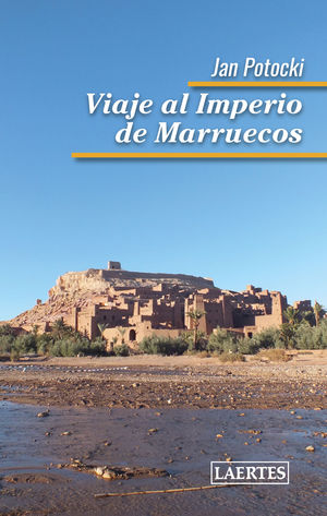 VIAJE AL IMPERIO DE MARRUECOS *