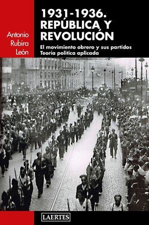 1931-1936. REPÚBLICA Y REVOLUCIÓN *
