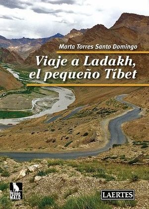 VIAJE A LADAKH, EL PEQUEÑO TÍBET *