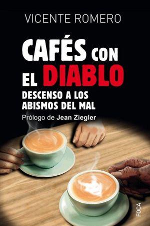 CAFÉS CON EL DIABLO *