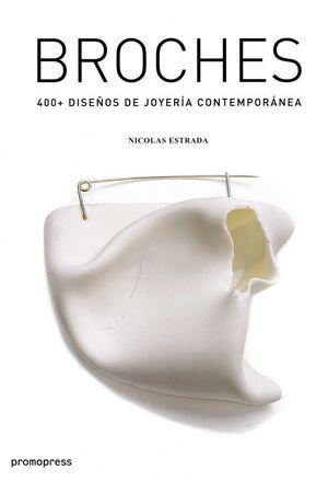 BROCHES 400+ DISEÑO DE JOYERIA CONTEMPORANEA *