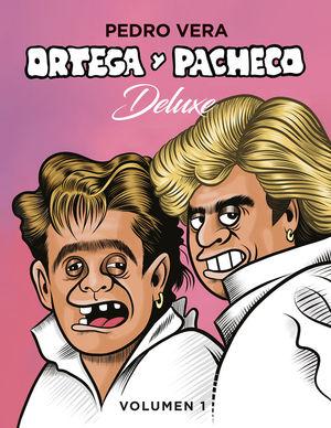 ORTEGA Y PACHECO DELUXE VOL. 1 *