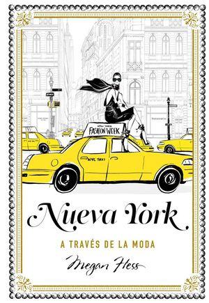 NUEVA YORK A TRAVÉS DE LA MODA *