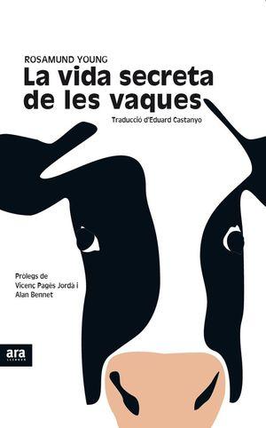 LA VIDA SECRETA DE LES VAQUES *