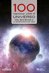 100 CUESTIONES SOBRE EL UNIVERSO  *