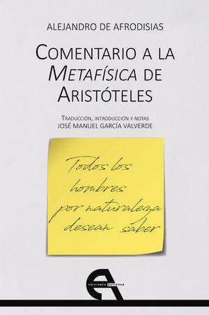 COMENTARIO A LA METAFÍSICA DE ARISTÓTELES *