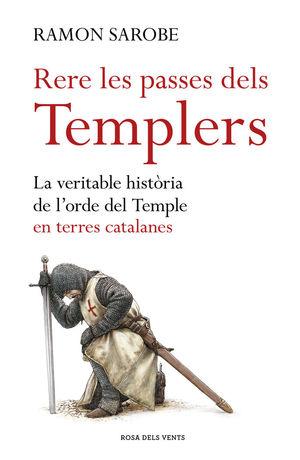 RERE LES PASSES DELS TEMPLERS *