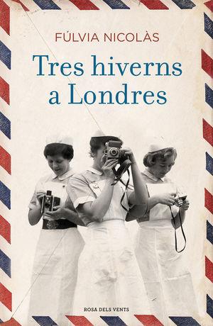 TRES HIVERNS A LONDRES *