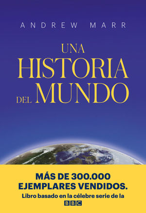 UNA HISTORIA DEL MUNDO *