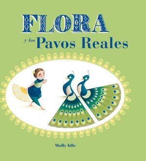 FLORA Y LOS PAVOS REALES *