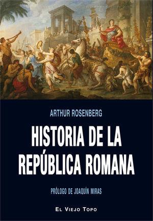 HISTORIA DE LA REPUBLICA ROMANA *