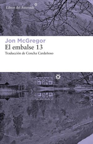 EL EMBALSE 13 *