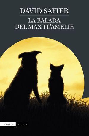 LA BALADA DEL MAX I L'AMELIE *