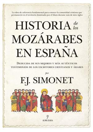 HISTORIA DE LOS MOZÁRABES EN ESPAÑA *
