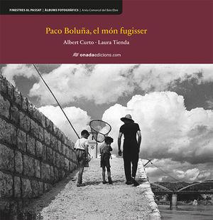 PACO BOLUÑA, EL MÓN FUGISSER *