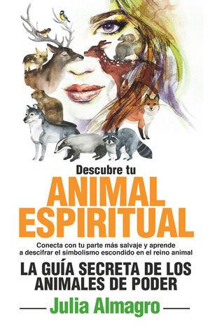 DESCUBRE TU ANIMAL ESPIRITUAL *